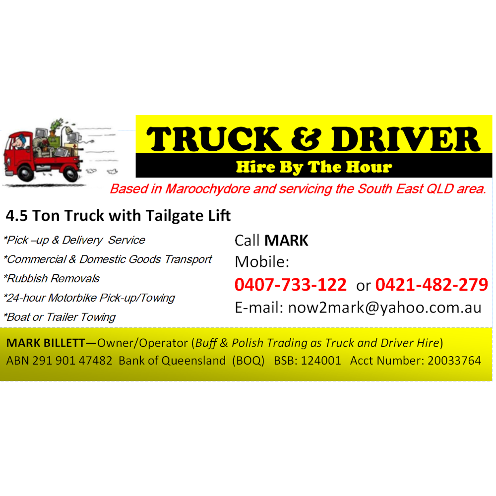 Truck and Driver By The Hour | moving company | 203/201 Bradman Ave, Maroochydore QLD 4558, Australia | 0407733122 OR +61 407 733 122