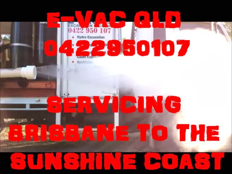 E-VAC QLD EXCAVATION VACUUM | electrician | 53 Leahy Rd, Caboolture QLD 4510, Australia | 0422950107 OR +61 422 950 107