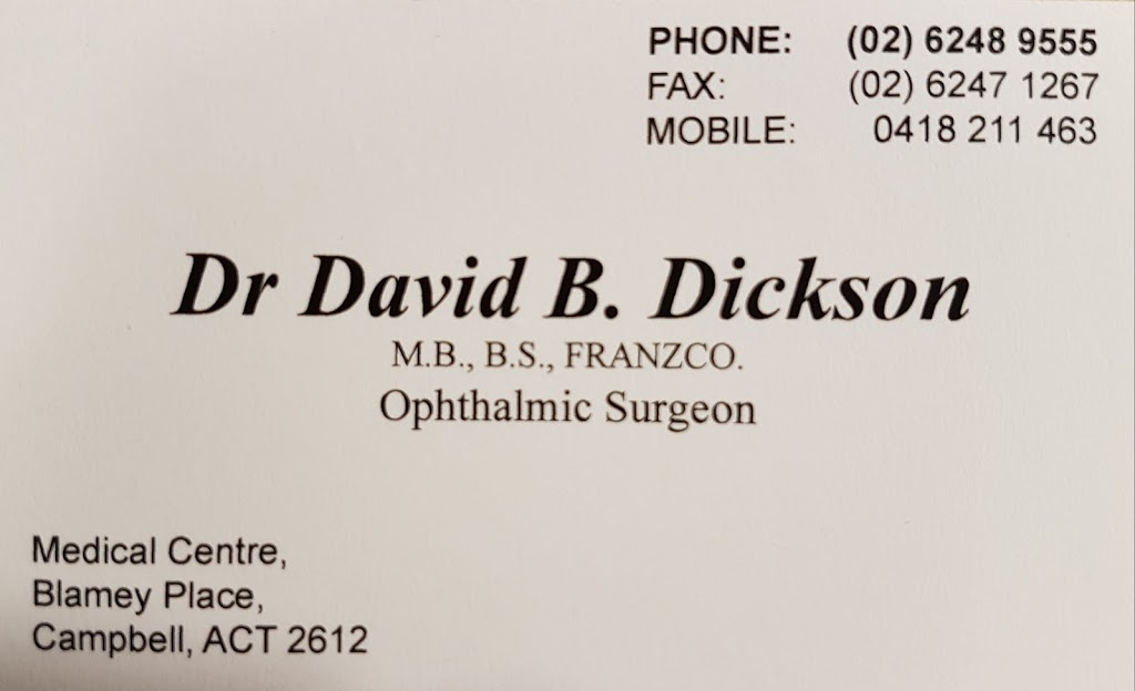 Dr. David Dickson BDR | doctor | Medical Ctr Blamey Pl, Campbell ACT 2612, Australia | 0262489555 OR +61 2 6248 9555