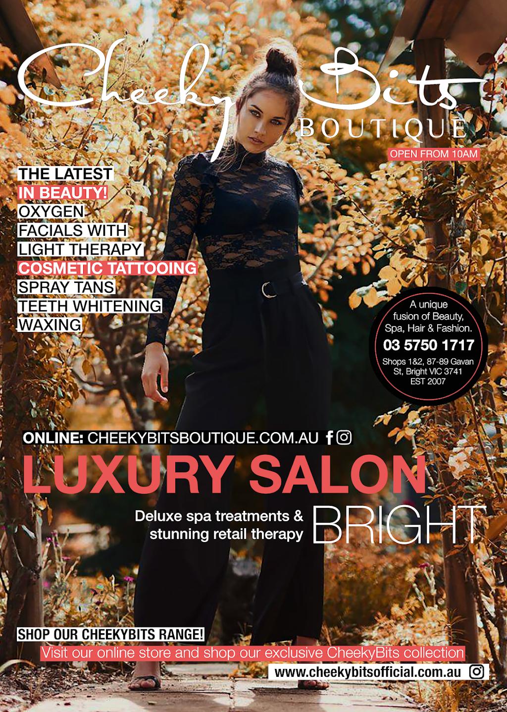 Cheeky Bits Boutique & Beauty, Spa & Hair Salon | dentist | Shop1&2/87-89 Gavan Street, Bright VIC 3741, Australia | 0357501717 OR +61 3 5750 1717