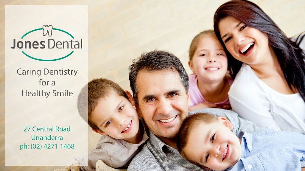 Jones Dental | dentist | 27 Central Rd, Unanderra NSW 2526, Australia | 0242711468 OR +61 2 4271 1468