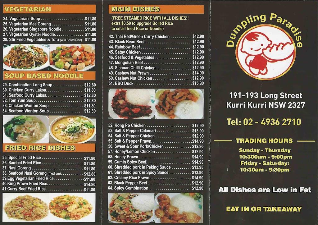 Dumpling Paradise   restaurant   191 Lang St, Kurri Kurri NSW 2327, Australia   0249362710 OR +61 2 4936 2710