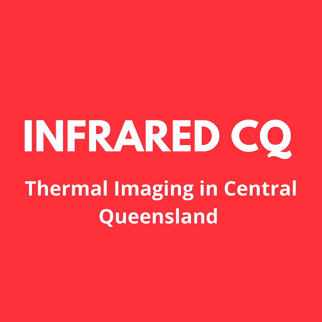 Thermal Imaging   Infrared CQ   Central Queensland   point of interest   2 Ivey St W, Taranganba QLD 4703, Australia   0418729442 OR +61 418 729 442
